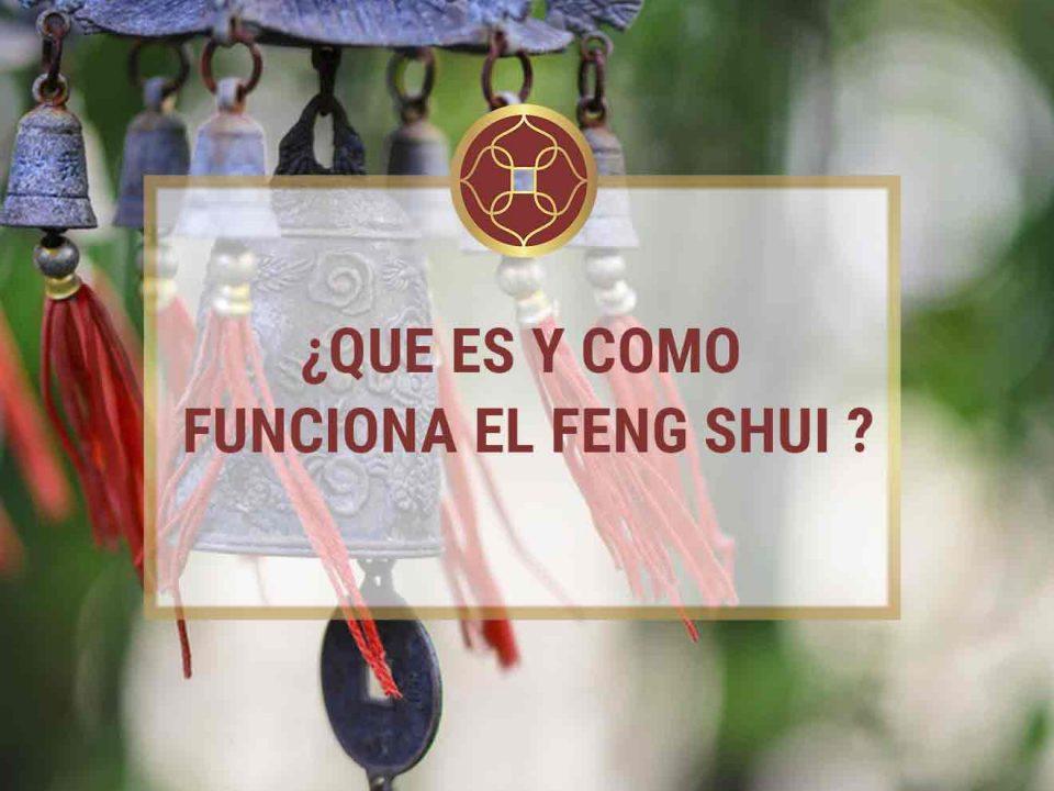 Que es y como funciona el Feng Shui