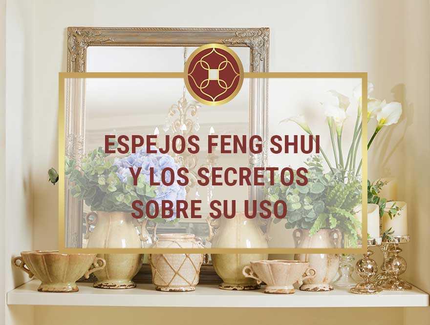 espejos-Feng-Shui-y-los-secretos-sobre-su-uso