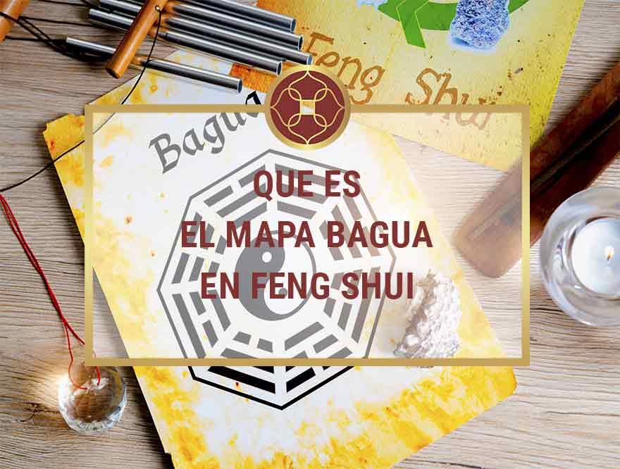 Que es el Mapa Bagua en Feng Shui